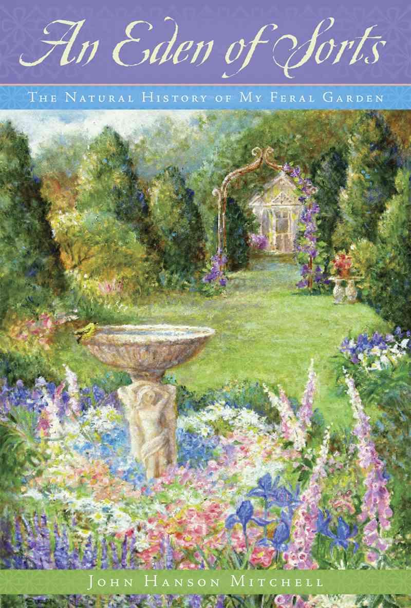 An Eden of Sorts By Mitchell, John Hanson
